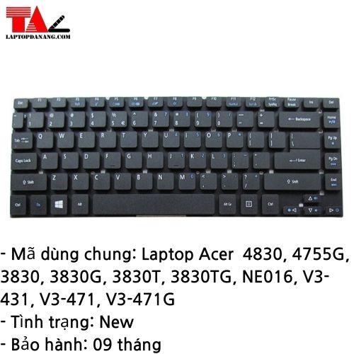 Bàn Phím Laptop Acer 4830 4755G 3830 3830G 3830T 3830TG NE016 V3-431 V3-471 V3-471G