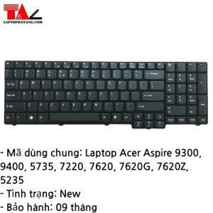 Bàn Phím Laptop Acer Aspire 9300 9400 5735 7220 7620 5235