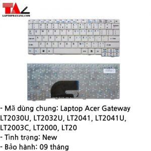 Bàn Phím Laptop Acer Gateway LT2030U LT2032U LT2041 LT2003C LT2000 LT20