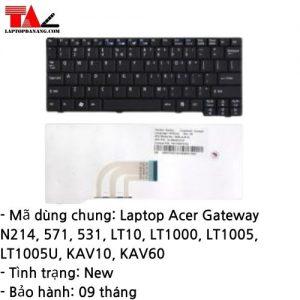 Bàn Phím Laptop Acer Gateway N214 571 531 LT10 LT1000 LT1005 LT1005U