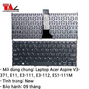 Bàn Phím Laptop Acer Aspire V3-371 E11 E3-111 E3-112 ES1-111M