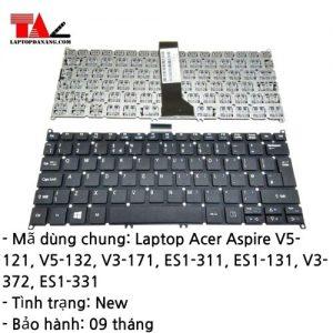 Bàn Phím Laptop Acer Aspire V5-121 V5-132 V3-171 V3-372 ES1-311 ES1-131 ES1-331