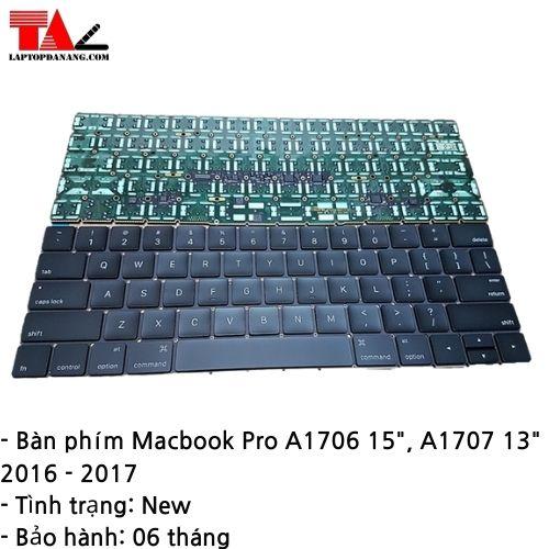 """Bàn Phím Macbook Pro A1706-15"""" A1707-13"""""""