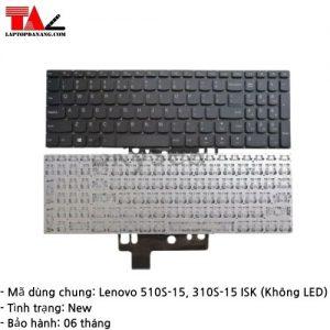 Bàn Phím Laptop Lenovo IdeaPad 510S-15 310S-15ISK Không LED
