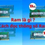 Ram-la-gi-cach-doc-thong-so-ram